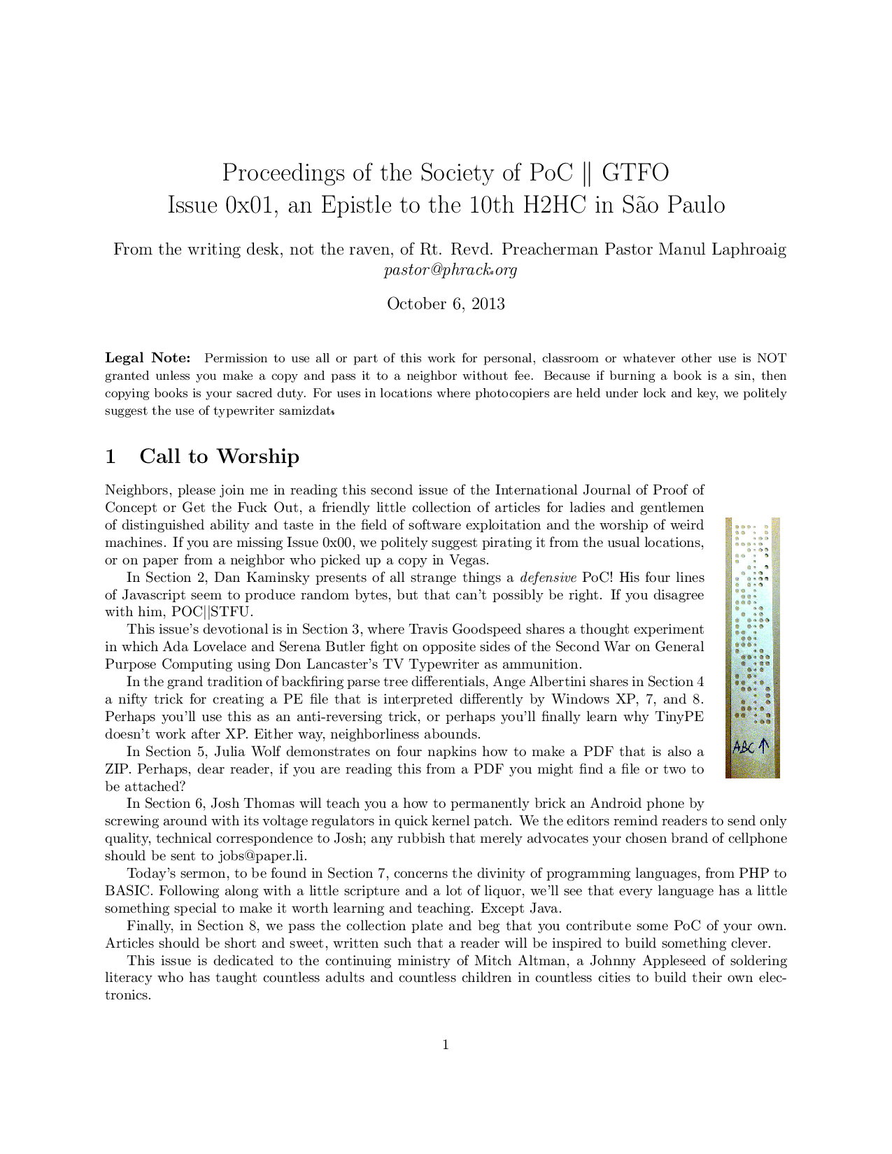 Proceedings of the Society of PoC $\|$ GTFO Issue 0x01, an Epistle to the 10th H2HC in S\~ao Paulo From the writing desk, not the raven, of Rt. Revd. Preacherman Pastor Manul Laphroaig