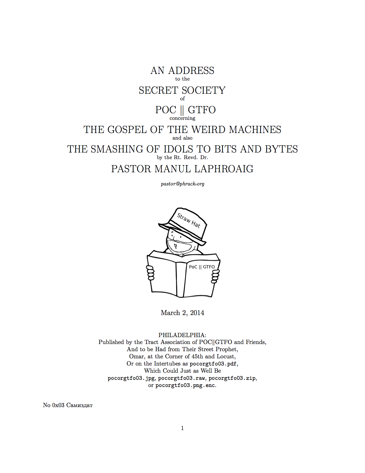 AN ADDRESS to the SECRET SOCIETY of POC $\|$ GTFO concerning THE GOSPEL OF THE WEIRD MACHINES and also THE SMASHING OF IDOLS TO BITS AND BYTES by the Rt. Revd. Dr. PASTOR MANUL LAPHROAIG